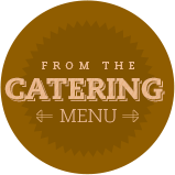 From Our Catering Menu